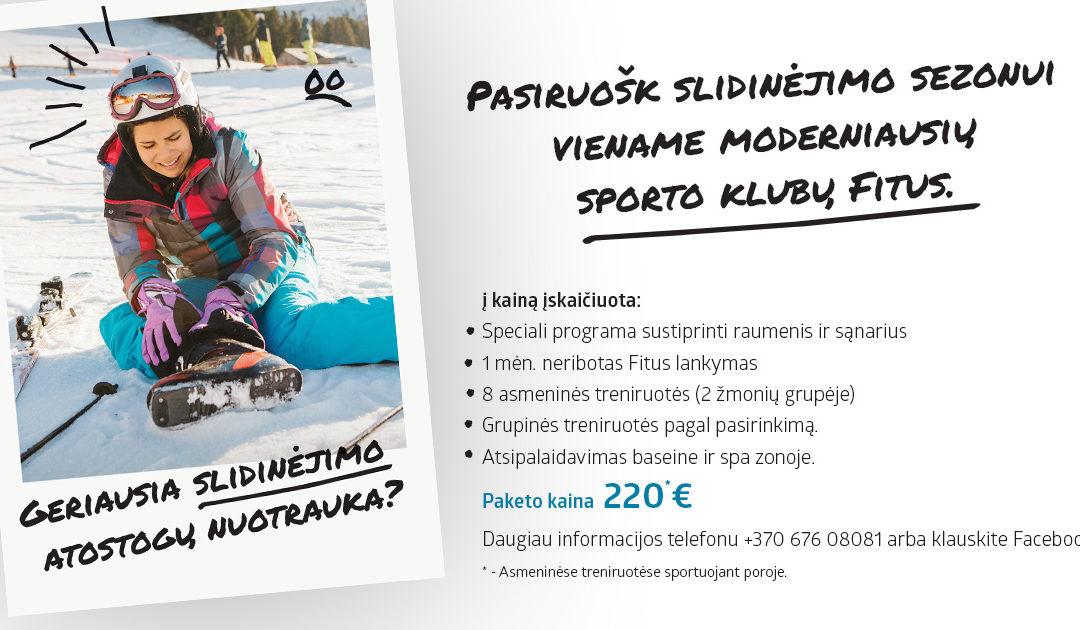 Pasiruošk slidinėjimo sezonui!